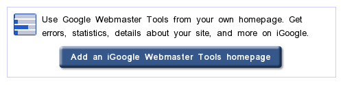Add an iGoogle Webmaster Tools Homepage Button